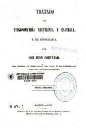 Tratado de trigonometría rectilínea y esférica y de topografía