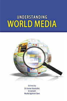 Understanding World Media