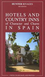 Hotels Of Character Charm In Spain Book PDF
