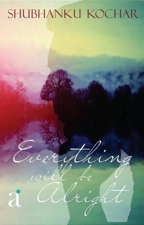 Everything Will Be Alright PDF