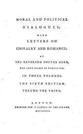 Moral and Political Dialogues: With Letters on Chivalry and Romance, Volume 3