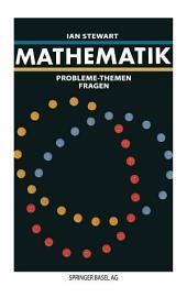 Mathematik: Probleme — Themen — Fragen