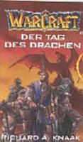 WarCraft 01  Der Tag des Drachen PDF