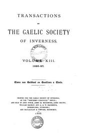 Transactions of the Gaelic Society of Inverness: Volume 13