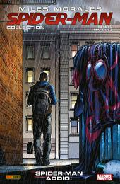 Miles Morales: Spider-Man Collection 6 (Marvel Collection): Spider-Man, Addio!