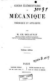 Cours élémentaire de mécanique: théorique et appliquée