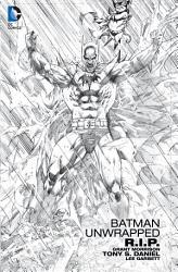 Batman Unwrapped  R I P  PDF