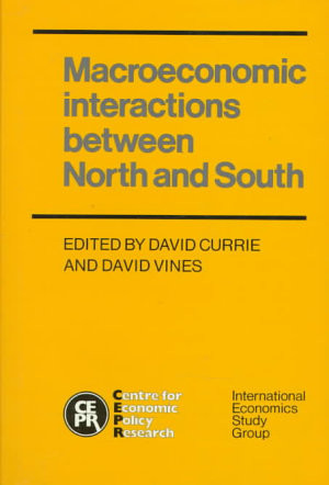 Macroeconomic Interactions Between North and South PDF