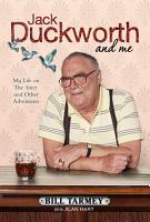 Jack Duckworth and Me PDF