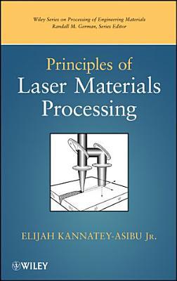 Principles of Laser Materials Processing