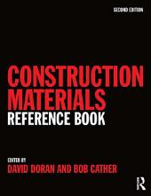 Construction Materials Reference Book: Edition 2