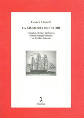 La memoria dei padri: cronaca, storia e preistoria di una famiglia ebraica tra Corfù e Venezia