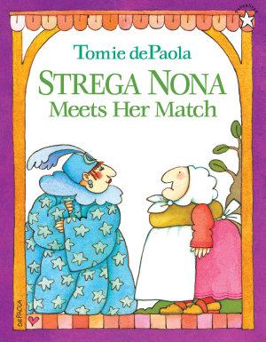 Strega Nona Meets Her Match