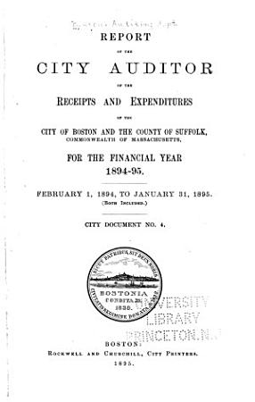 Report of the City Auditor of the Receipts and Expenditures of the City of Boston and the County of Suffolk  Commonwealth of Massachusetts    PDF