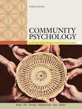 Community Psychology: Linking Individuals and Communities: Edition 3