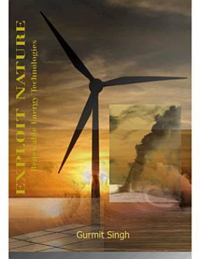 Exploit Nature Renewable Energy Technologies PDF