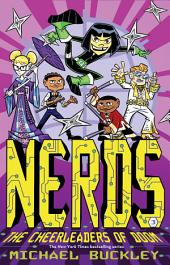 The Cheerleaders of Doom: NERDS (Book Three)