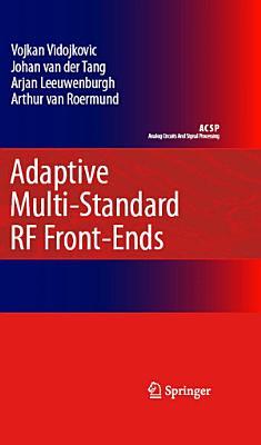 Adaptive Multi Standard RF Front Ends PDF