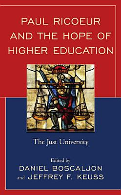Paul Ricoeur and the Hope of Higher Education