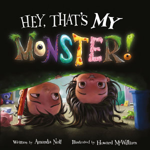 Hey  That s MY Monster  Book