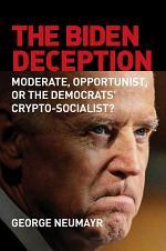 The Biden Deception