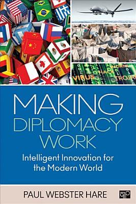 Making Diplomacy Work PDF