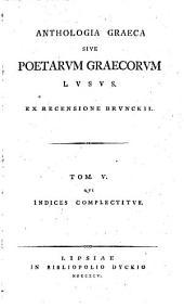 Anthologia graeca sive Poetarum graecorum lusus: Volume 5