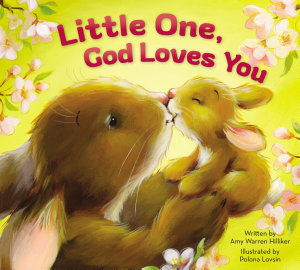 Little One  God Loves You