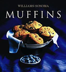 Williams Sonoma Collection  Muffins Book