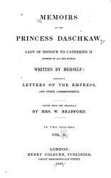 Memoirs Of The Princess Daschkaw Book PDF