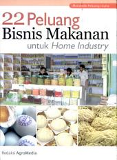 22 Peluang Bisnis Makanan untuk Home Industry