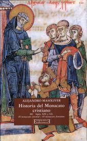Historia del monacato cristiano / 3