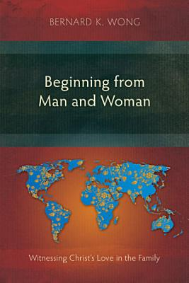 Beginning from Man and Woman PDF