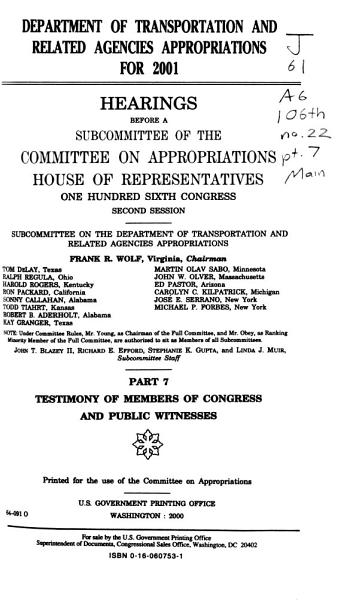 Department Of Transportation And Related Agencies Appropriations For 2001 Testimony Of Members Of Congress And Public Witnesses
