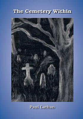 The Cemetery Within PDF