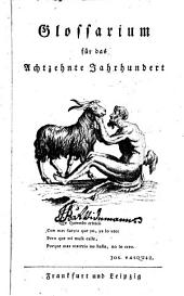 Glossarium für das Achtzehnte Jahrhundert