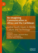 Re imagining Communication in Africa and the Caribbean