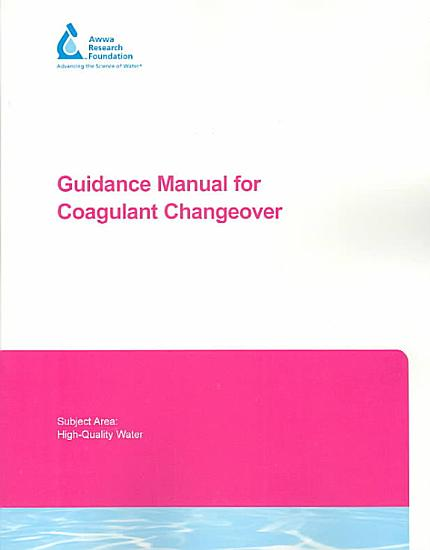 Guidance Manual for Coagulant Changeover PDF