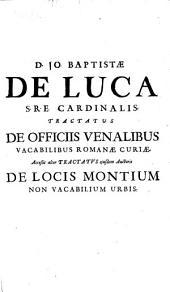 Tractatus de Officiis venalibus vacabilibus Romanae Curiae...