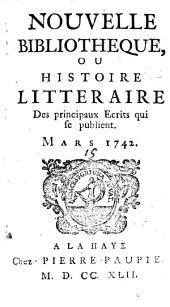 Nouvelle bibliothèque; ou, Histoire littéraire des principaux écrits qui se publient ...: Volumes11à12