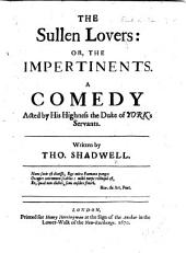 The Sullen Lovers, Etc
