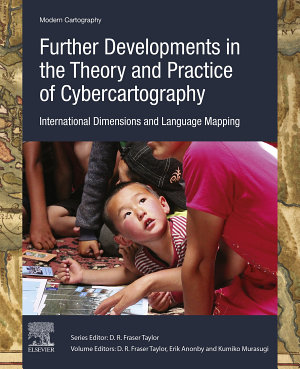 Further Developments in the Theory and Practice of Cybercartography PDF