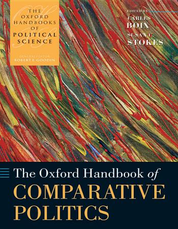 The Oxford Handbook of Comparative Politics PDF