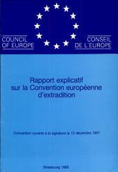 Rapport explicatif sur la Convention européenne d'extradition