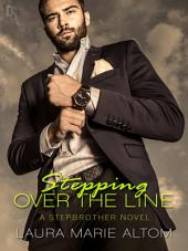 Stepping Over the Line: A Shamed Novel