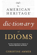The American Heritage Dictionary of Idioms PDF