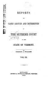 Reports of Cases Argued and Determined in the Supreme Court of the State of Vermont: Volume 29
