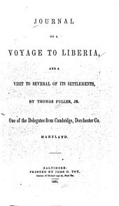 Journal of a voyage to Liberia: and a visit to several of its settlements