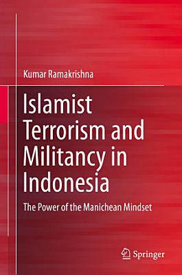Islamist Terrorism and Militancy in Indonesia PDF