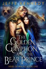 The Golden Gryphon and the Bear Prince